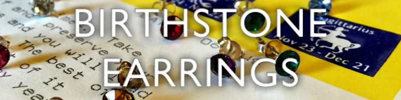 Birthstone earrings - a gem for every month