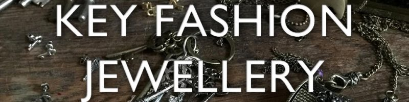 Key fashion jewellery lines - get keyed up!