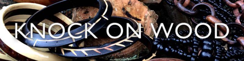 Natural wood jewellery - Knock on Wood