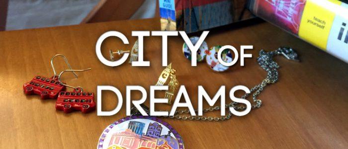 City of Dreams - jewellery to celebrate the metropolis